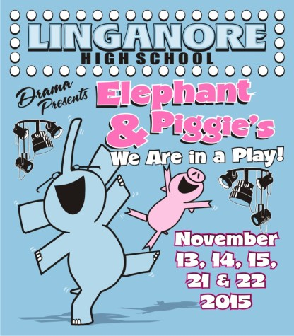 "LHS drama will perform the musical ""Elephant and Piggie's, We Are In A Play"""