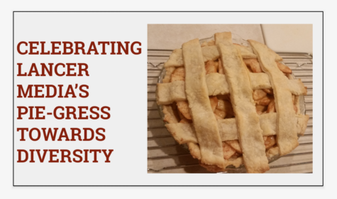 Celebrating Lancer Media's pie-gress towards diversity: Photo of the Day 12/16/16