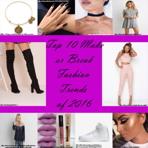 Top Ten of 2016: Make or Break Fashion Trends