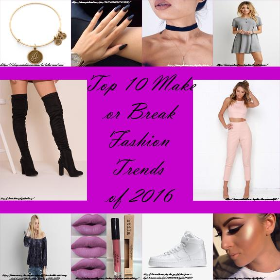 Top 10 fashion trends of 2016.