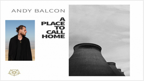 Music Review: A Place To Call Home by Andy BaLcon