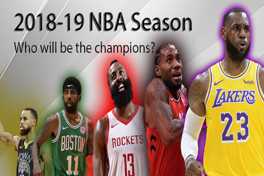 2018-2019 NBA season, who will be the Champions?