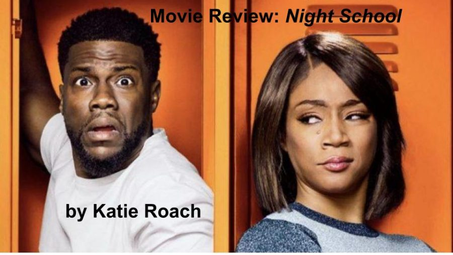 """Movie Review: """"Night School"""" Starring Kevin Hart"""