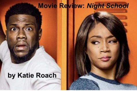 "Movie Review: ""Night School"" Starring Kevin Hart"