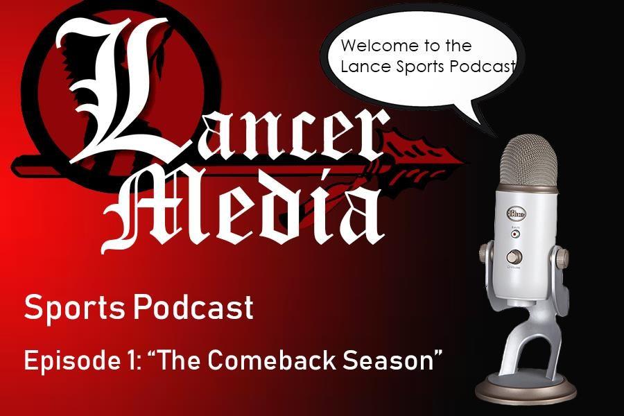 Lancer Media Sports Podcast: Episode 1: